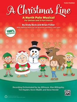 A Christmas Line: A North Pole Musical for Unison and 2-Part Voices (AL-00-43431)