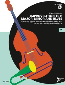Improvisation 101: Major, Minor, and Blues: A Step-by-Step Approach to (AL-01-ADV14413)