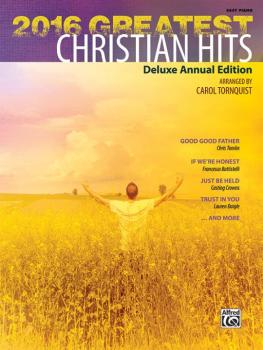 2016 Greatest Christian Hits: Deluxe Annual Edition (AL-00-45960)