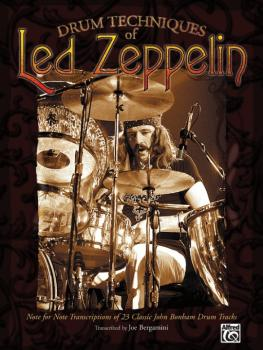 Drum Techniques of Led Zeppelin: Note-for-Note Transcriptions of 23 Cl (AL-00-DF0013A)