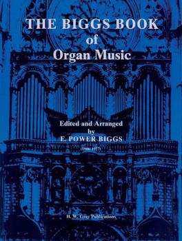 The Biggs Book of Organ Music (AL-00-GB00645)