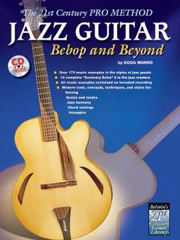 The 21st Century Pro Method: Jazz Guitar -- Bebop and Beyond (AL-00-0609B)