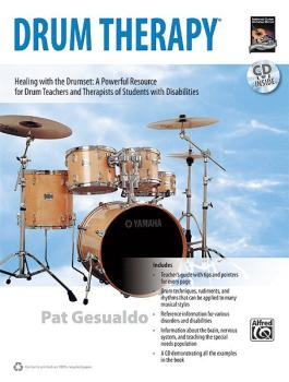 Drum Therapy: Healing with the Drumset: A Powerful Resource for Drum T (AL-00-35022)