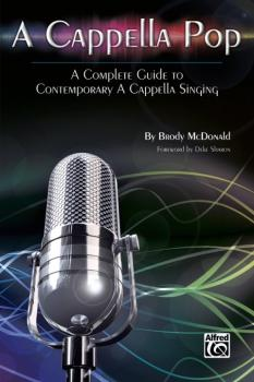 A Cappella Pop: A Complete Guide to Contemporary A Cappella Singing (AL-00-38006)