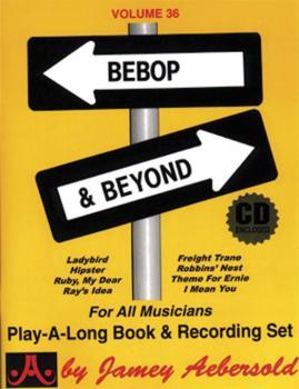Jamey Aebersold Jazz, Volume 36: Bebop & Beyond (AL-24-V36DS)
