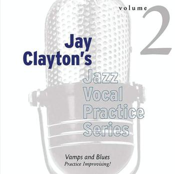 Jay Clayton's Jazz Vocal Practice Series, Volume 2: Vamps & Blues: Pra (AL-01-ADV14107)