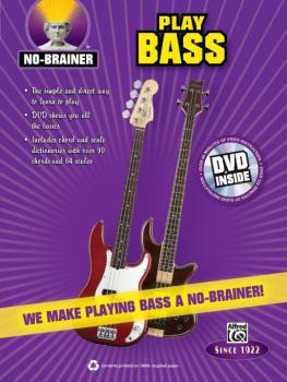 No-Brainer: Play Bass: We Make Playing Bass a No-Brainer! (AL-00-35320)