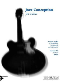 Jazz Conception: Guitar: 21 Solo Etudes for Jazz Phrasing, Interpretat (AL-01-ADV14726)