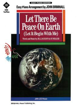Let There Be Peace on Earth (Let It Begin with Me) (AL-05-BMP652)