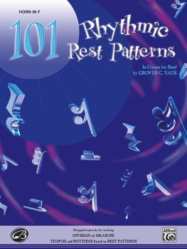 101 Rhythmic Rest Patterns (In Unison for Band) (AL-00-EL00556)