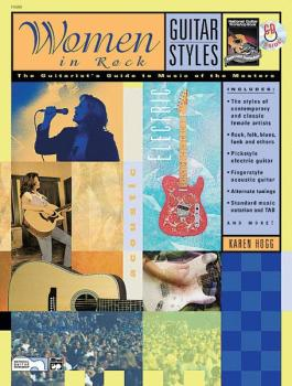 Guitar Styles: Women in Rock: The Guitarist's Guide to Music of the Ma (AL-00-19500)