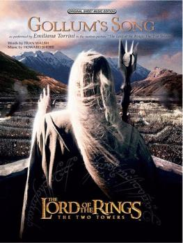 Gollum's Song (from <I>The Lord of the Rings: The Two Towers</I>) (AL-00-PVM03003)