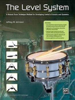 The Level System: A Natural Drum Technique Method for Developing Contr (AL-00-38963)