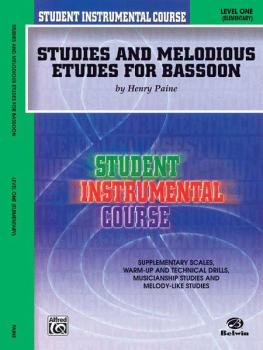 Student Instrumental Course: Studies and Melodious Etudes for Bassoon, (AL-00-BIC00127A)