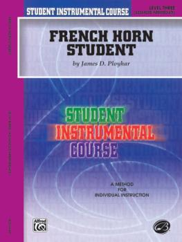 Student Instrumental Course: French Horn Student, Level III (AL-00-BIC00351A)