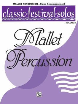 Classic Festival Solos (Mallet Percussion), Volume 2 Piano Acc. (AL-00-EL03898)