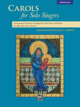 Carols for Solo Singers: 10 Seasonal Favorites Arranged for Solo Voice (AL-00-35532)