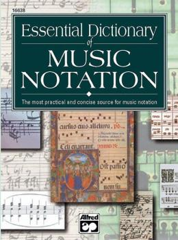 Essential Dictionary of Music Notation (AL-00-16638)