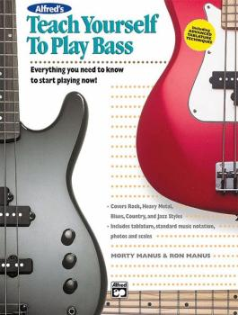 Alfred's Teach Yourself to Play Bass: Everything You Need to Know to S (AL-00-4421)