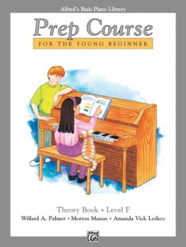 Alfred's Basic Piano Prep Course: Theory Book F (For the Young Beginne (AL-00-6298)