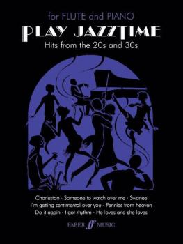 Play Jazztime Flute: Hits from the '20s and '30s (AL-12-0571518222)