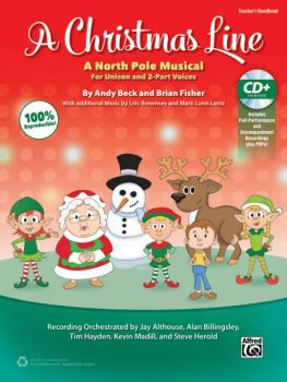 A Christmas Line: A North Pole Musical for Unison and 2-Part Voices (AL-00-43430)