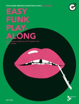 Easy Funk Play-Along: Flute: An Easy Way to Improvise with 10 Great Tu (AL-01-ADV14824)