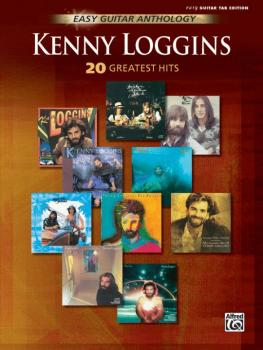 Kenny Loggins: Easy Guitar Anthology (20 Greatest Hits) (AL-00-25627)