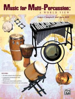 Music for Multi-Percussion: A World View (AL-00-31393)