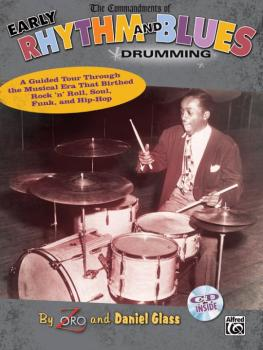The Commandments of Early Rhythm and Blues Drumming: A Guided Tour Thr (AL-00-30555)