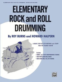 Elementary Rock and Roll Drumming: A Basic Step-by-Step Method and Stu (AL-00-HAB00111)