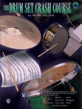 The Drum Set Crash Course: An Encyclopedia Designed to Develop an Unde (AL-00-PERC9611CD)
