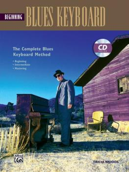 The Complete Blues Keyboard Method: Beginning Blues Keyboard (AL-00-18415)
