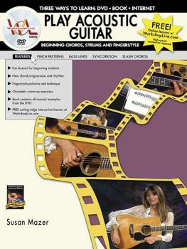 Play Acoustic Guitar: Beginning Chords, Strums, and Fingerstyle: Three (AL-07-1125)
