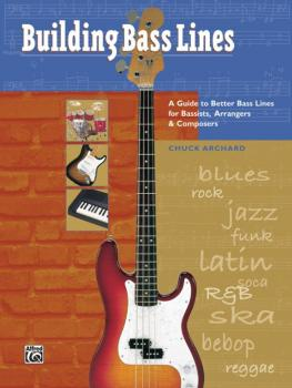 Building Bass Lines: A Guide to Better Bass Lines for Bassists, Arrang (AL-00-18405)