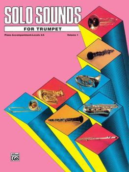 Solo Sounds for Trumpet, Volume I, Levels 3-5 (AL-00-EL03342)