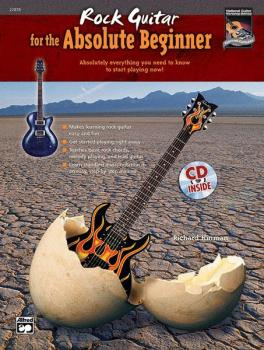 Rock Guitar for the Absolute Beginner: Absolutely Everything You Need  (AL-00-22878)