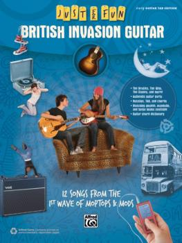 Just for Fun: British Invasion Guitar: 12 Songs from the 1st Wave of M (AL-00-42565)