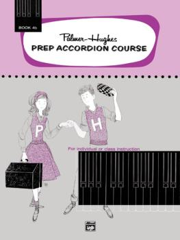 Palmer-Hughes Prep Accordion Course, Book 4B (AL-00-222)