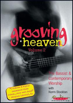 Grooving for Heaven, Volume 2: The Bassist & Contemporary Worship (AL-68-32445)