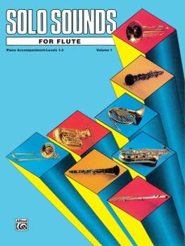 Solo Sounds for Flute, Volume I, Levels 1-3 (AL-00-EL03324)