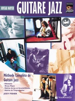 Guitare Jazz Moyen [Intermediate Jazz Guitar]: Methode Complete de Gui (AL-00-40669)