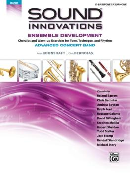 Sound Innovations for Concert Band: Ensemble Development for Advanced  (AL-00-43939)