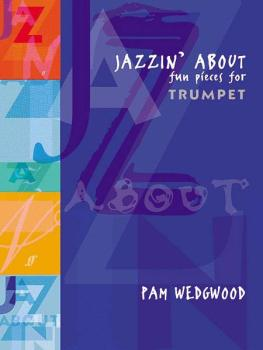Jazzin' About: Fun Pieces for Trumpet (AL-12-0571510396)