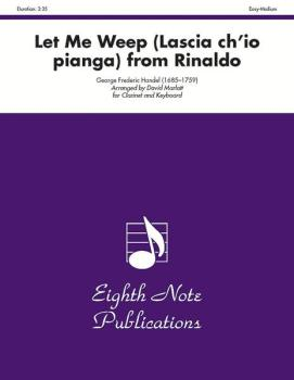 Let Me Weep (Lascia ch'io pianga) (from <i>Rinaldo</i>) (AL-81-SC2111)