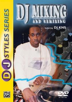 DJ Styles Series: DJ Mixing and Remixing (AL-00-904926)