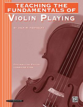 Teaching the Fundamentals of Violin Playing (AL-00-0771)