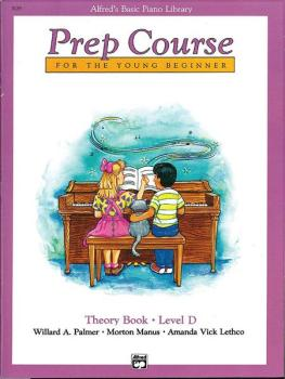Alfred's Basic Piano Prep Course: Theory Book D (For the Young Beginne (AL-00-3129)