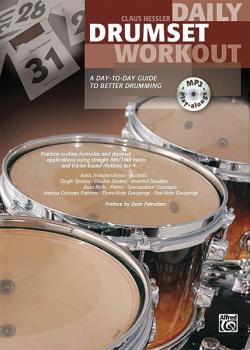 Daily Drumset Workout: A Day-to-Day Guide to Better Drumming (AL-00-20156US)