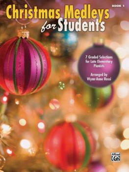Christmas Medleys for Students, Book 1: 7 Graded Selections for Late E (AL-00-39483)